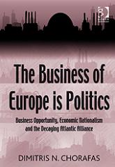 The Business of Europe is Politics